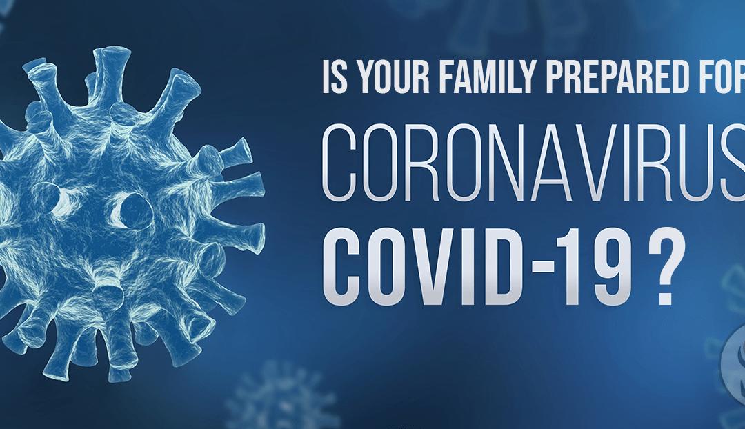 Is Your Family Prepared for Coronavirus?